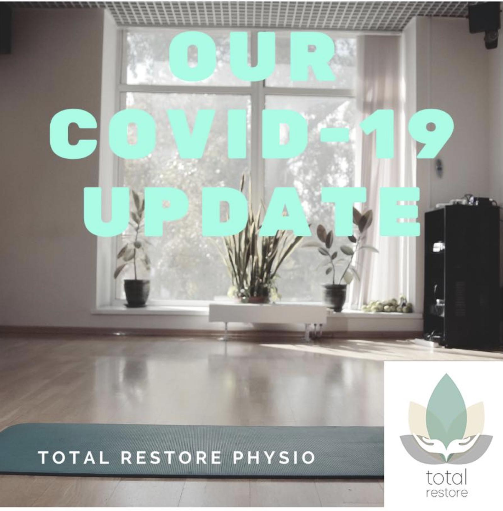 Covid-19 update - Total Restore